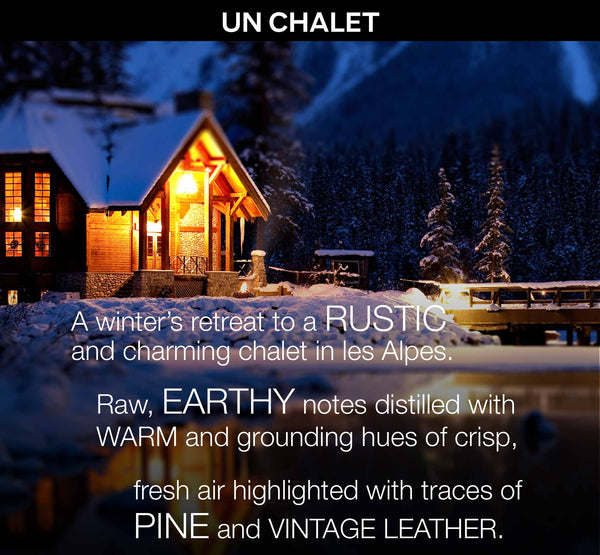 UN CHALET - a Bespoke Fragrance Offering from PARIS HONORE the World's Finest Luxury Organic Skin Care