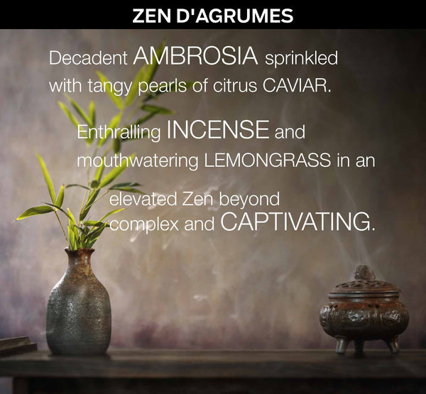 ZEN D'AGRUMES - a Bespoke Fragrance Offering from PARIS HONORE the World's Finest Luxury Organic Skin Care