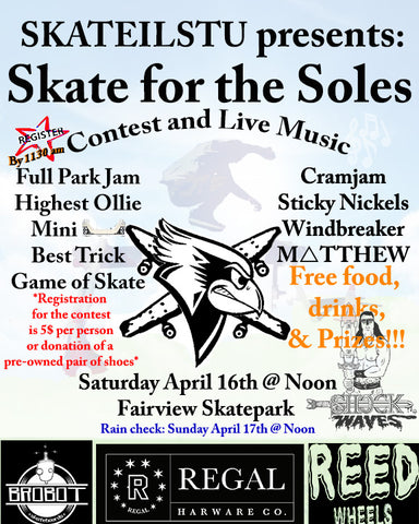 """Skate for the Soles 2016"" Skateboarding Competition/Concert/Charity Event"
