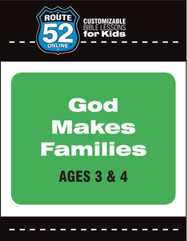 Route 52 - God Makes Families