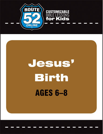 Route 52 - Jesus' Birth