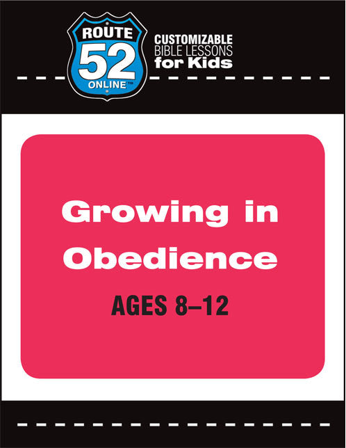 Route 52 - Growing In Obedience