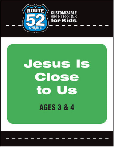 Route 52 - Jesus Is Close To Us