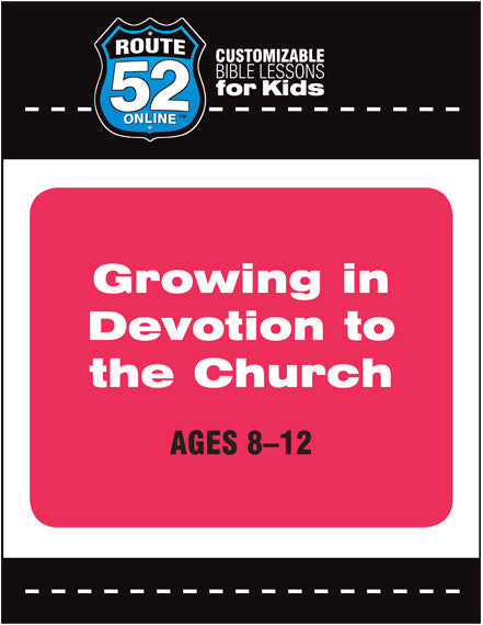 Route 52 - Growing in Devotion to the Church