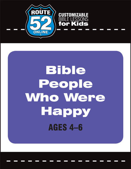 Route 52 - Bible People Who Were Happy