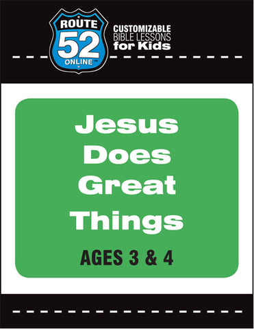 Route 52 - Jesus Does Great Things