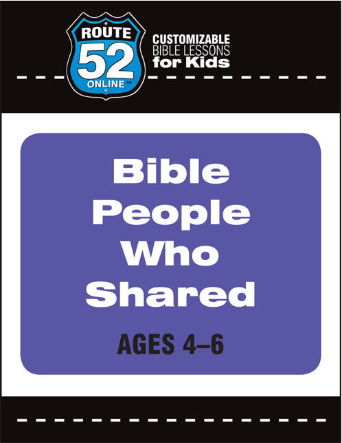 Route 52 - Bible People Who Shared