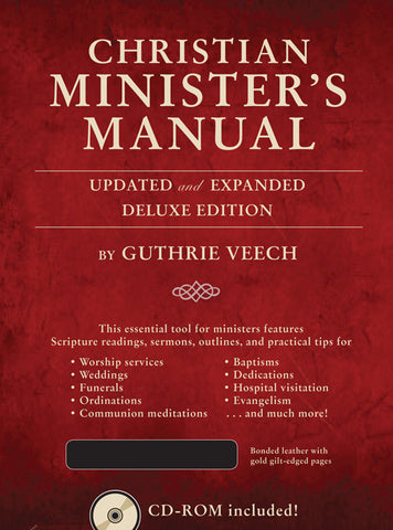 Christian Minister's Manual—Updated and Expanded Deluxe Edition