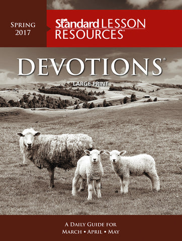 Devotions® Large Print Edition - Spring 2017