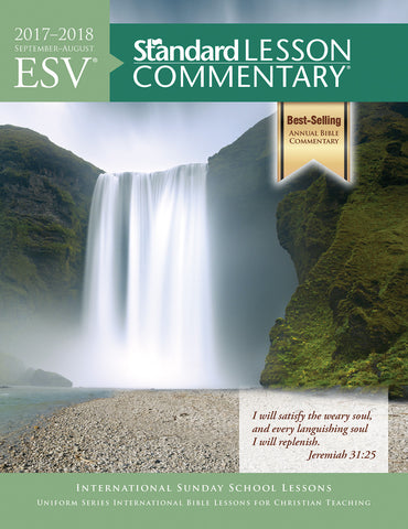 ESV® Standard Lesson Commentary® 2017-2018