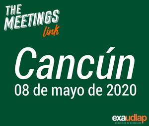 THE MEETINGS link - Cancún -