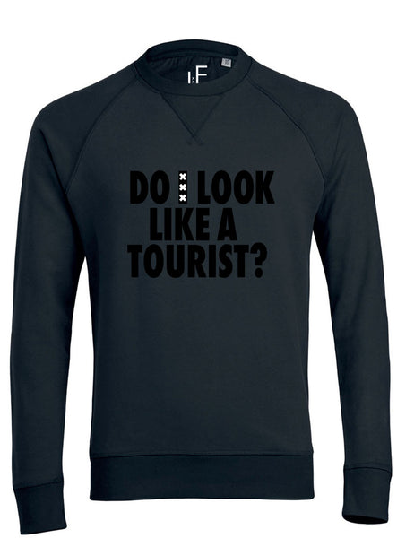 Do I look like a tourist Sweater Trui Black on Black