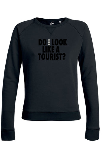 Do I look like a tourist Amsterdam Sweater Amsterdam Black on Black Trui Woman