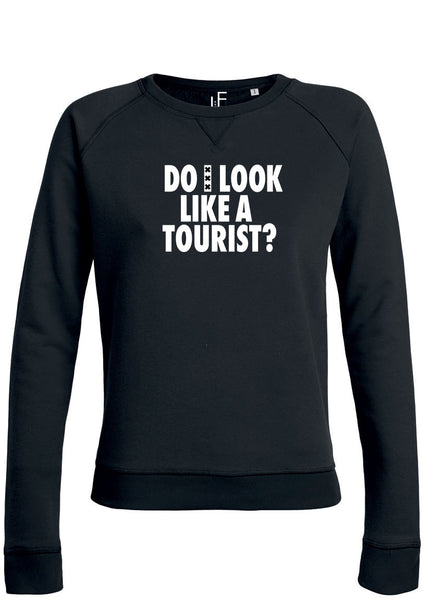 Do I look like a tourist Amsterdam Sweater Amsterdam Trui Woman