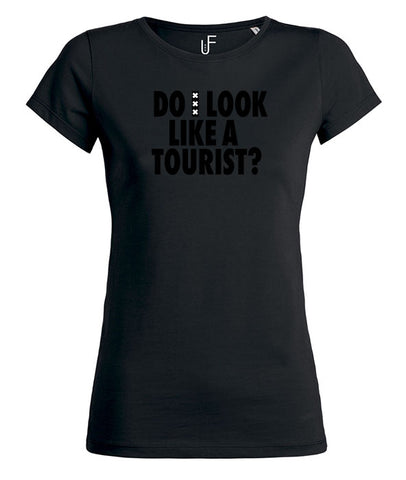 Do i look like a tourist?  Amsterdam Black on Black Women's T-shirt