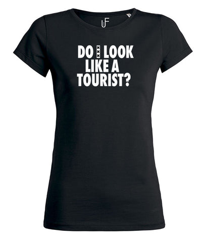 Do i look like a tourist?  Amsterdam Wit Women's T-shirt