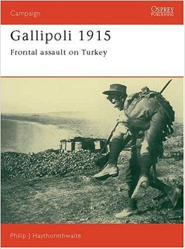 Gallipoli 1915: Frontal Assault on Turkey