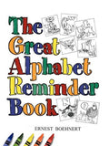 Great Alphabet Reminder Book, the