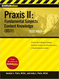 Cliff Notes Praxis II: Fundamental Subjects Content Knowledge (0511) Test Prep