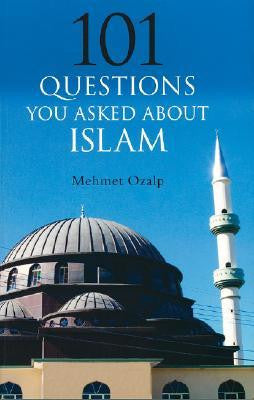 101 Questions You Asked About Islam