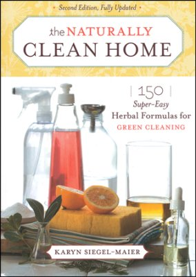The Naturally Clean Home (Fully Updated)