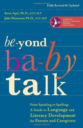 Beyond Baby Talk: From Speaking to Spelling