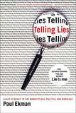 Telling Lies: Clues to Deceit in the Marketplace, Politics, and Marriage