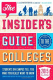 Insider's Guide to the Colleges (2015)