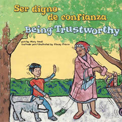 Ser Digno de Confianza/Being Trustworthy