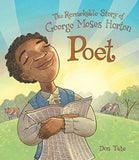 Poet: The Remarkable Story of George Moses Horton (Revised)