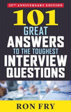 101 Great Answers to the Toughest Interview Questions Anniversary
