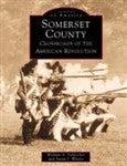 Somerset County: Crossroads of the American Revolution
