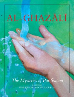 Al Ghazali: The Mysteries of Purification for Children