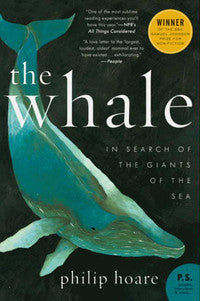 Whale: In Search of the Giants of the Sea