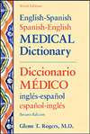 English-Spanish/Spanish-English Medical Dictionary: Diccionario Medico Ingles-Espanol/Espanol-Ingles