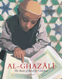 Al-Ghazali: The Book of Belief for Children