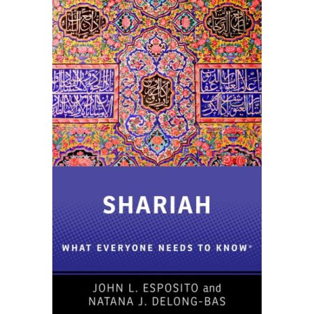 Shariah: What Everyone Needs to Know(r)