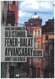 NOOKS AND CRANNEIES OF OLD ISTANBUL