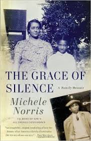 Grace of Silence: A Family Memoir