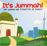 It's Jummah: The Sunnah and Etiquettes of Friday