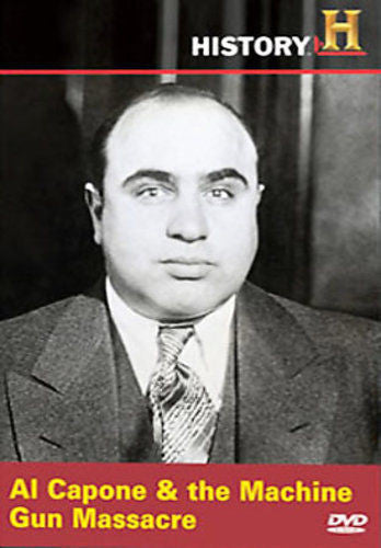 Al Capone & the Machine Gun Massacre
