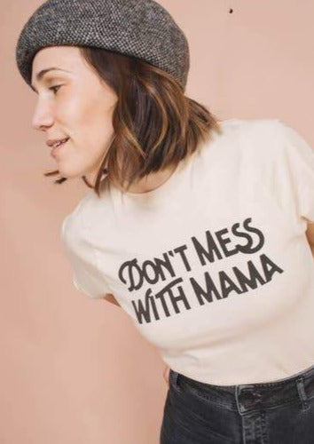 The Bee & the Fox | Don't Mess with Mama Graphic Tee