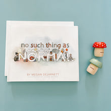 No Such Thing as Normal by Megan Dejarnett | 100% of proceeds go to PCH