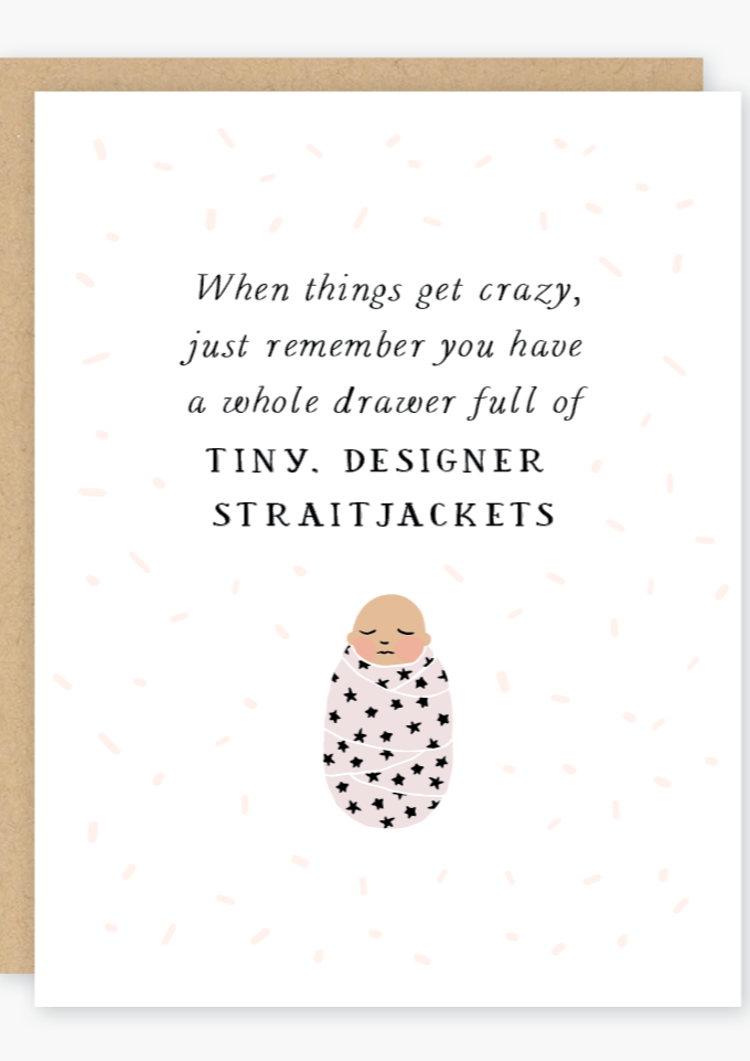Party of One - Baby Straitjackets Card
