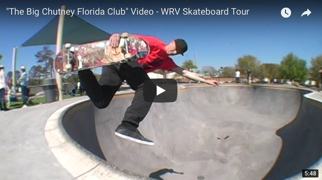 The Big Chutney Florida Club WRV Skateboard Tour