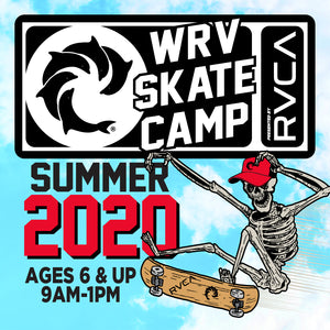 WRV Summer 2020 Skate Camp Week #5