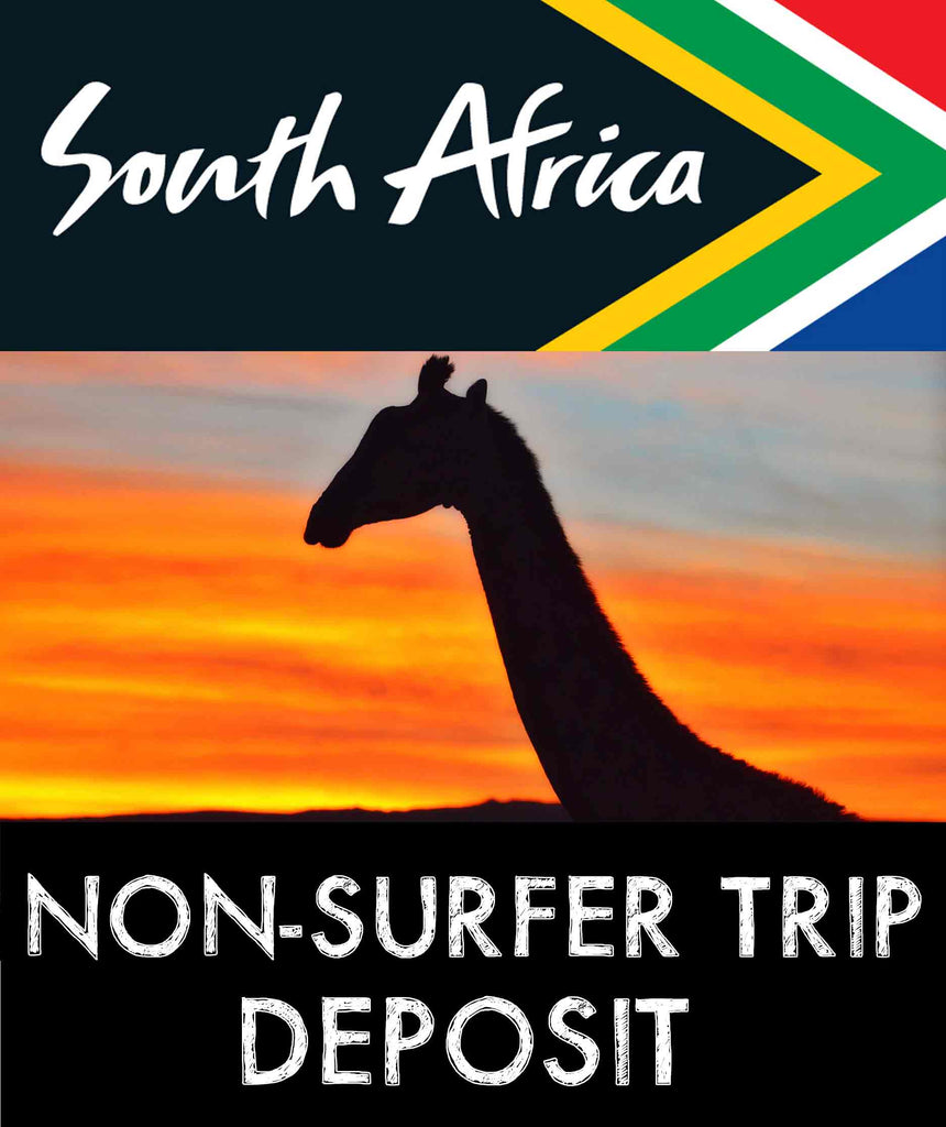 "South Africa ""NON-SURFER TRIP"" - Down Payment"