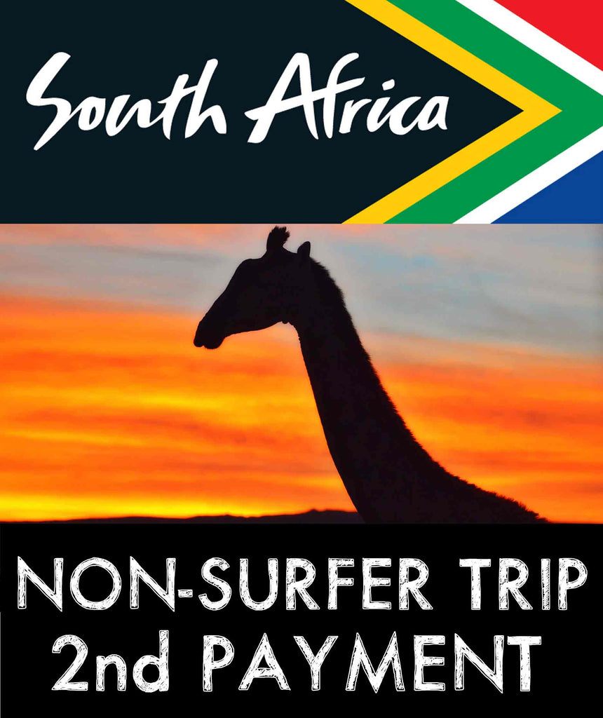 "South Africa ""NON-SURFER TRIP"" - 2nd Payment"