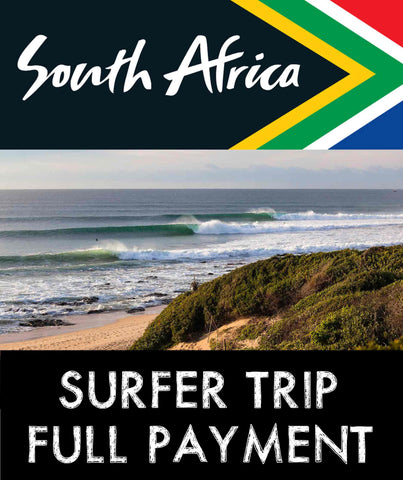 "South Africa ""SURFER TRIP"" - Full Payment"