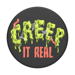 Creep It Real, PopSockets